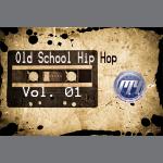 Old School Hip Hop Vol. 1