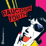 raucous youth