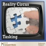reality circus tasking