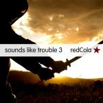 sounds like trouble 3