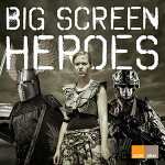 big screen heroes